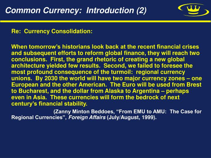 Common Currency:  Introduction (2)