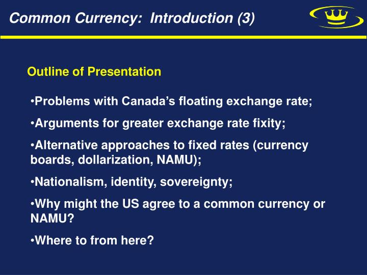 Common Currency:  Introduction (3)