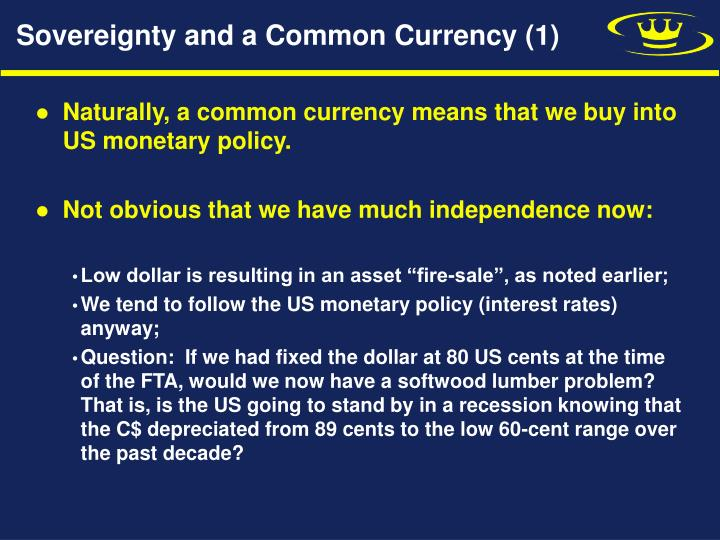 Sovereignty and a Common Currency (1)