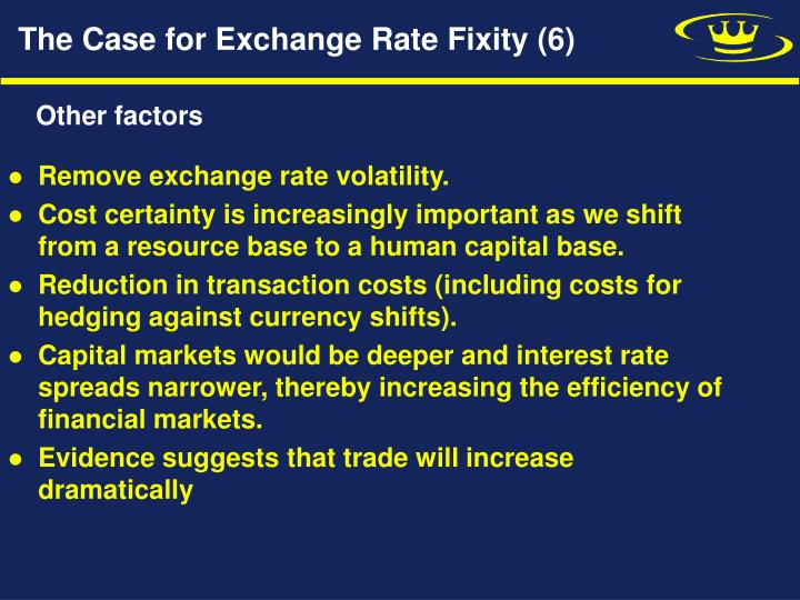 The Case for Exchange Rate Fixity (6)