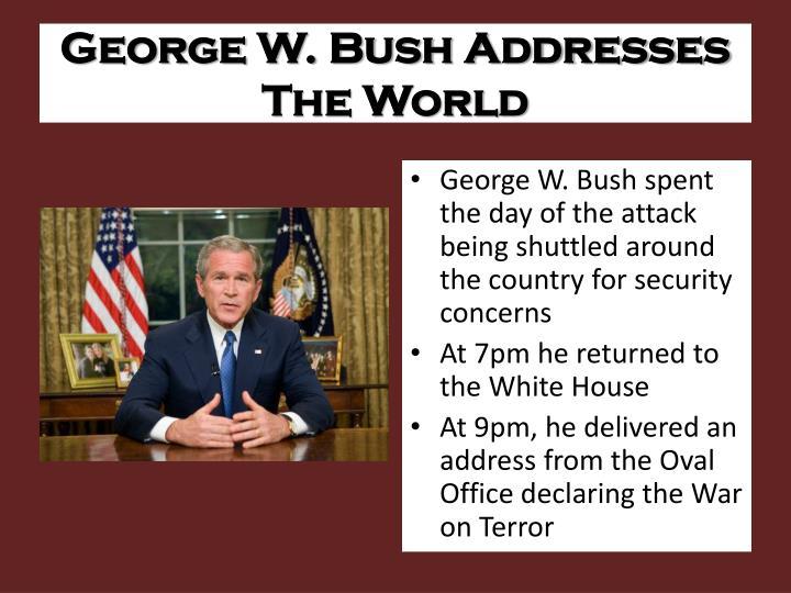 George W. Bush Addresses The World