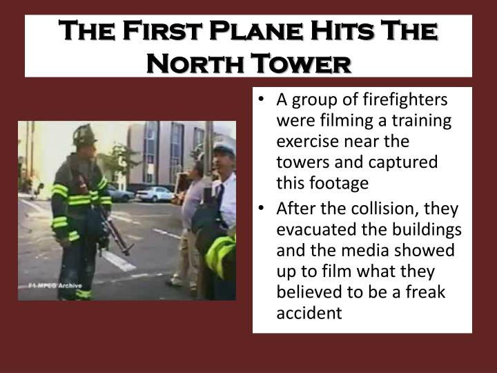 The First Plane Hits The North Tower