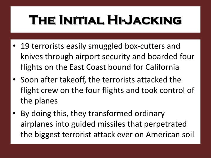 The Initial Hi-Jacking
