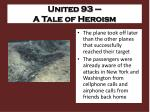 united 93 a tale of heroism