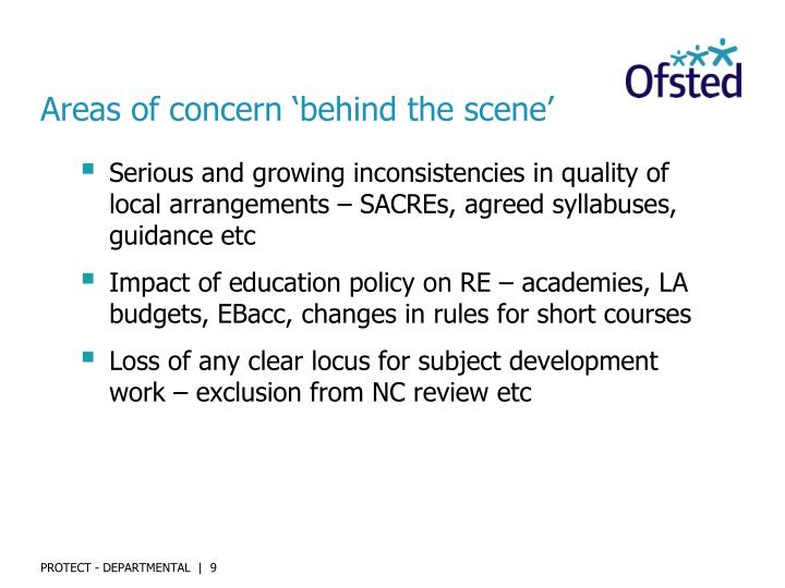 Areas of concern 'behind the scene'