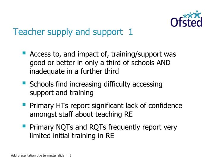 Teacher supply and support  1