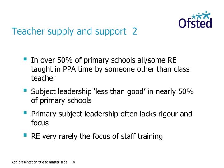 Teacher supply and support  2