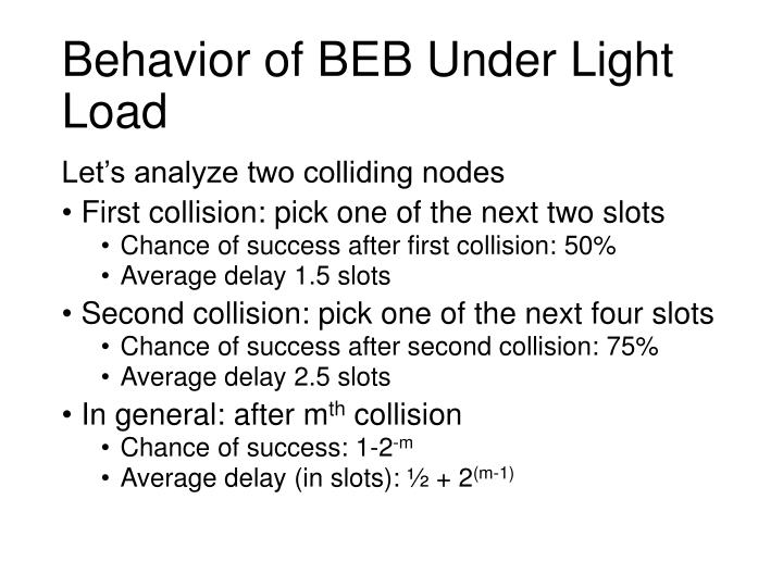 Behavior of BEB Under Light Load