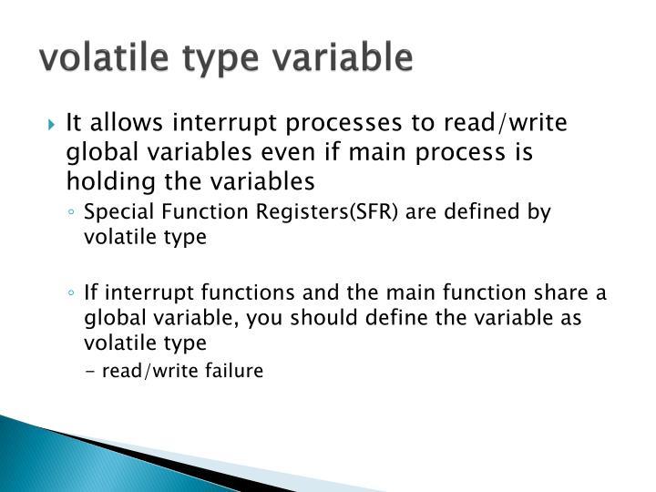 volatile type variable