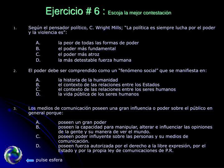 Ejercicio # 6 :