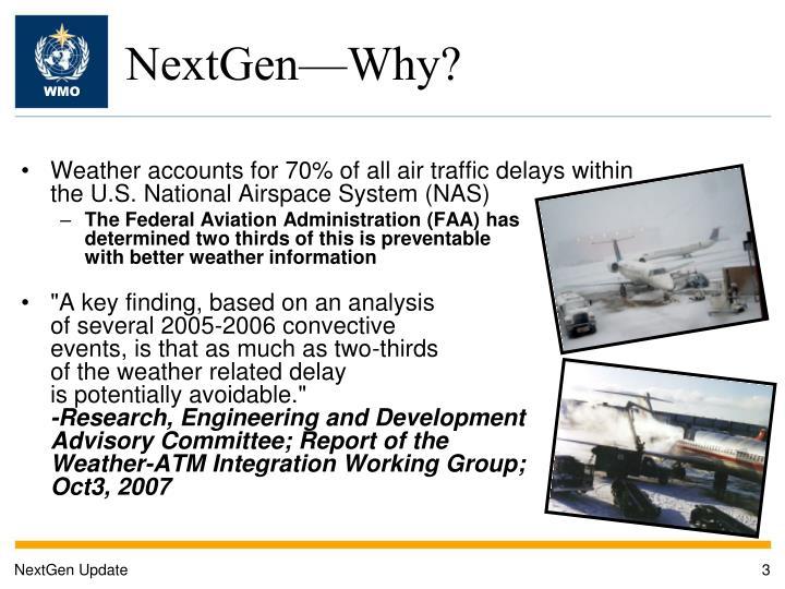 NextGen—Why?