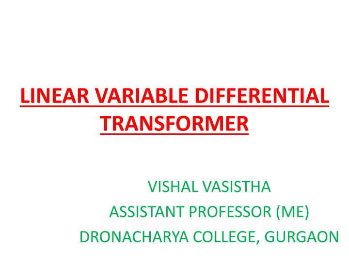 Linear variable differential transformer