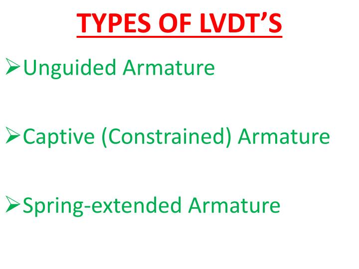 TYPES OF LVDT'S
