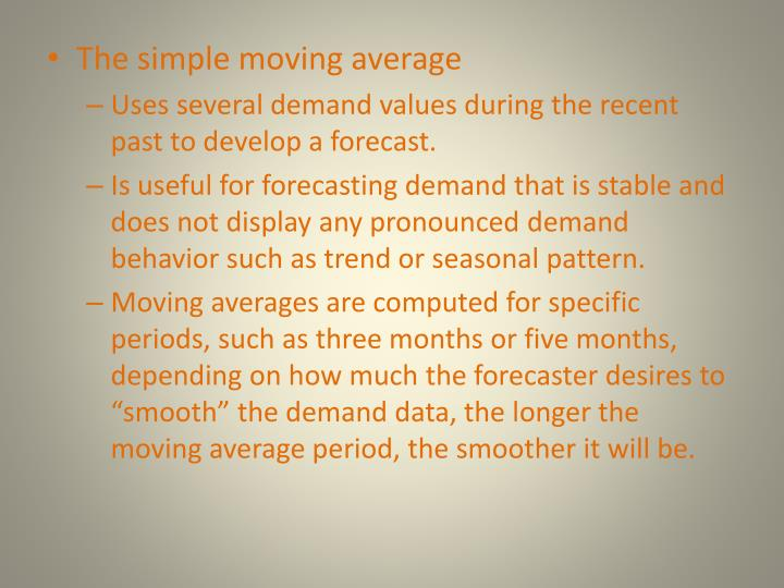 The simple moving average