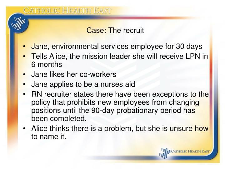 Case: The recruit
