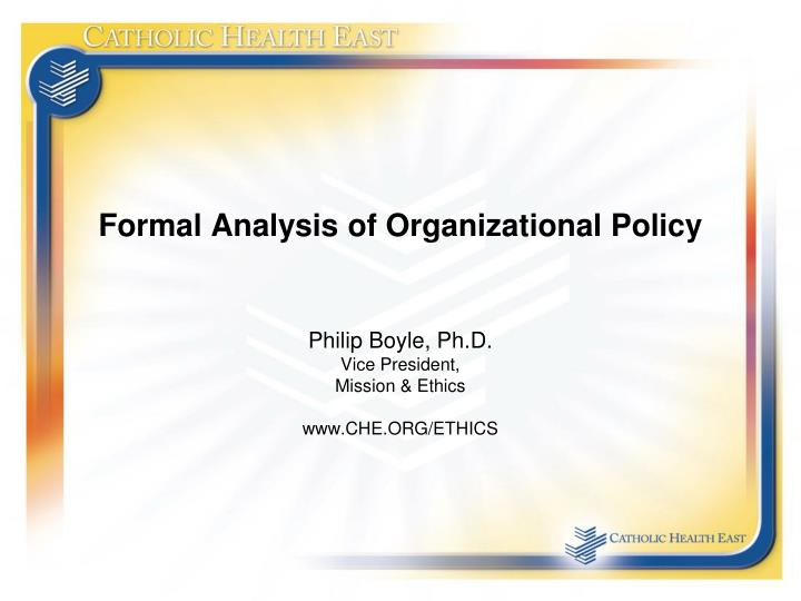 Formal Analysis of Organizational Policy