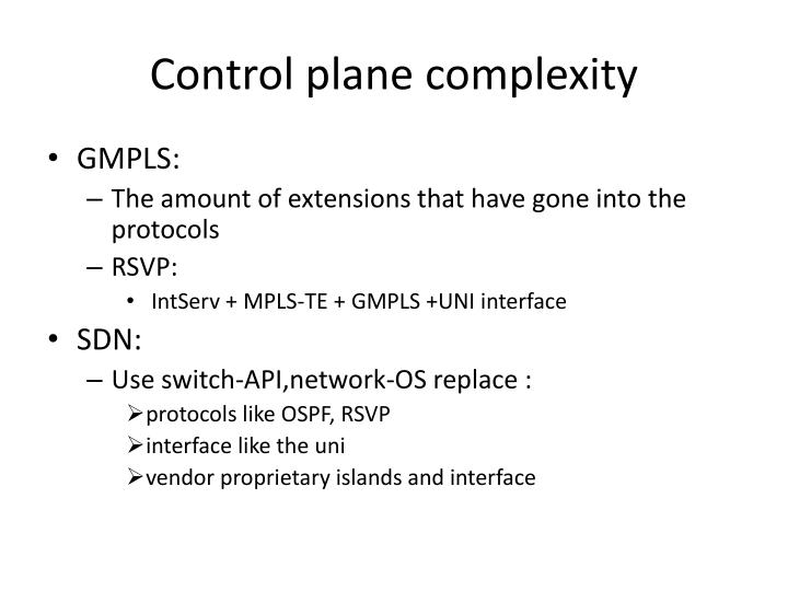 Control plane complexity