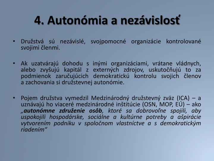 4. Autonómia a nezávislosť