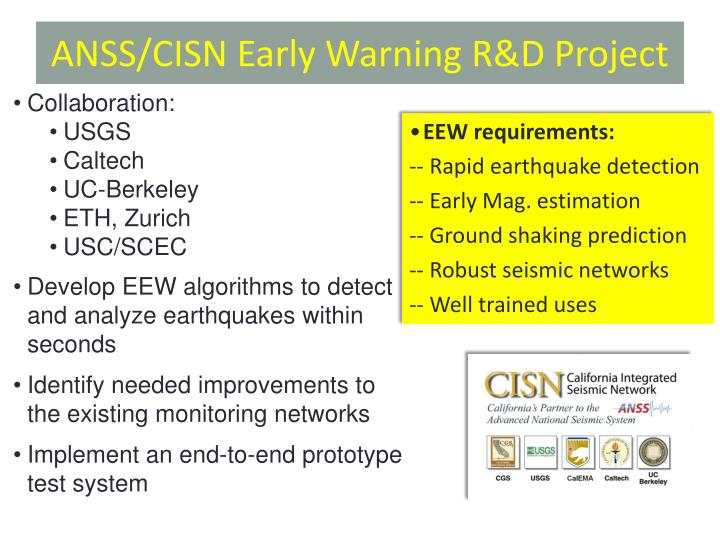 ANSS/CISN Early Warning R&D Project