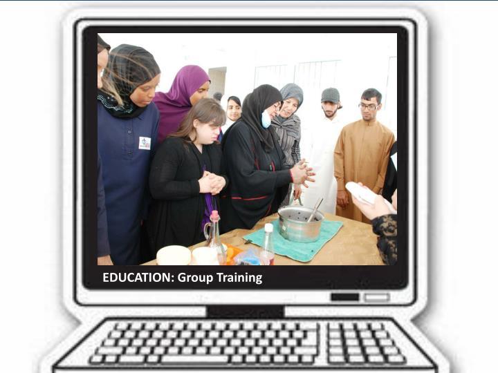 EDUCATION: Group Training