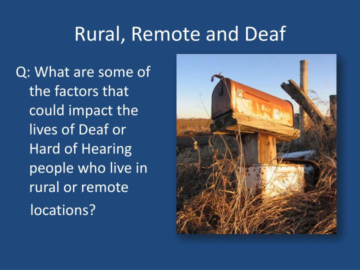 Rural, Remote and Deaf