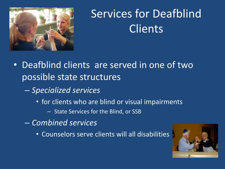 Services for Deafblind Clients