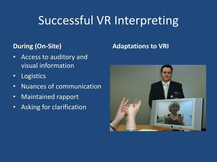 Successful VR Interpreting