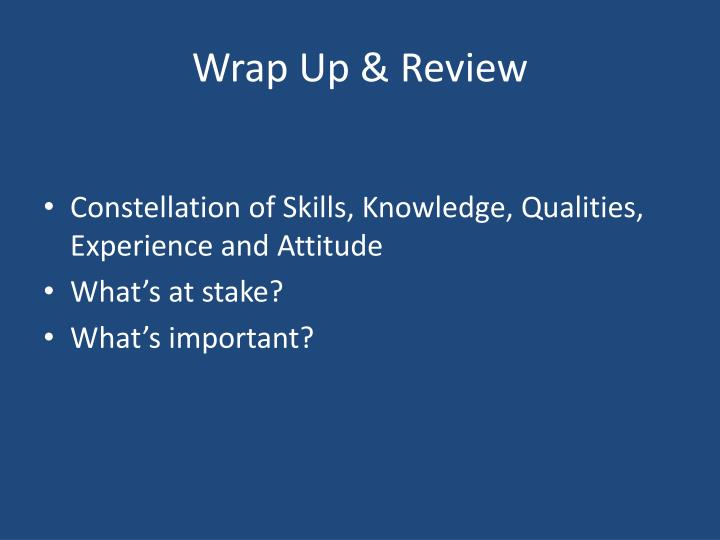 Wrap Up & Review