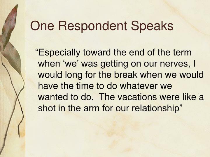 One Respondent Speaks