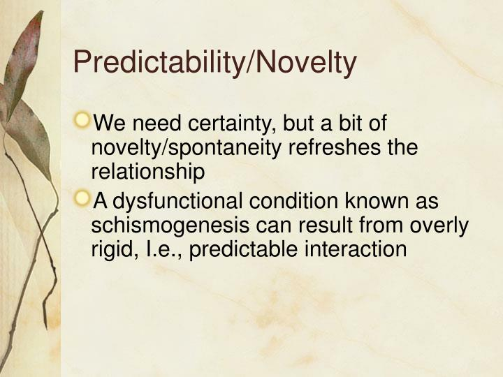 Predictability/Novelty