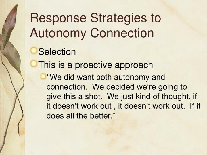 Response Strategies to Autonomy Connection