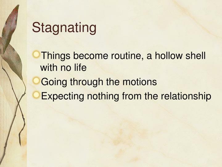 Stagnating