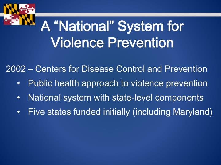 "A ""National"" System for Violence Prevention"