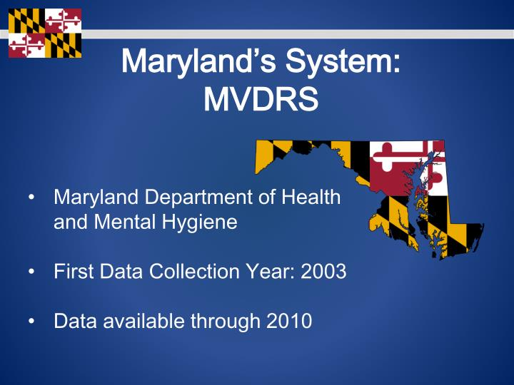 Maryland's System: