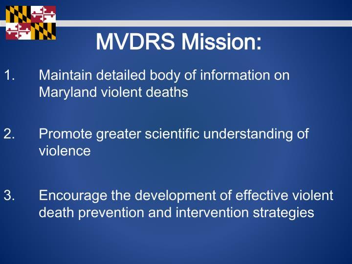 MVDRS Mission:
