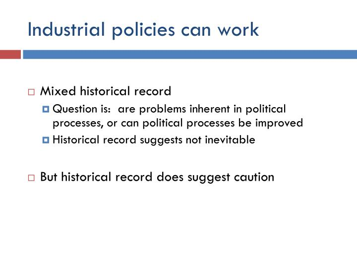 Industrial policies can work