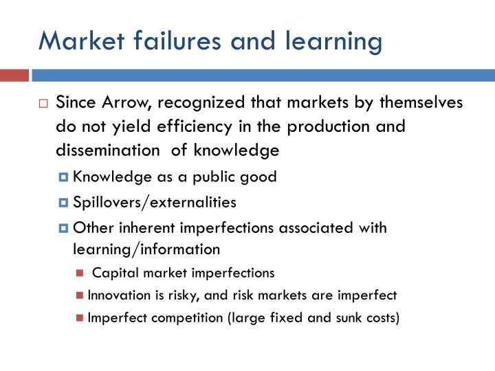 Market failures and learning