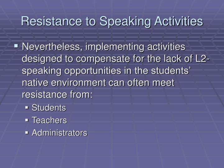 Resistance to Speaking Activities