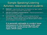 sample speaking listening activities advanced level students