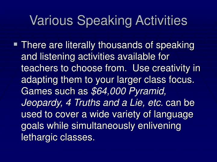 Various Speaking Activities