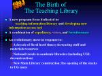 the birth of the teaching library