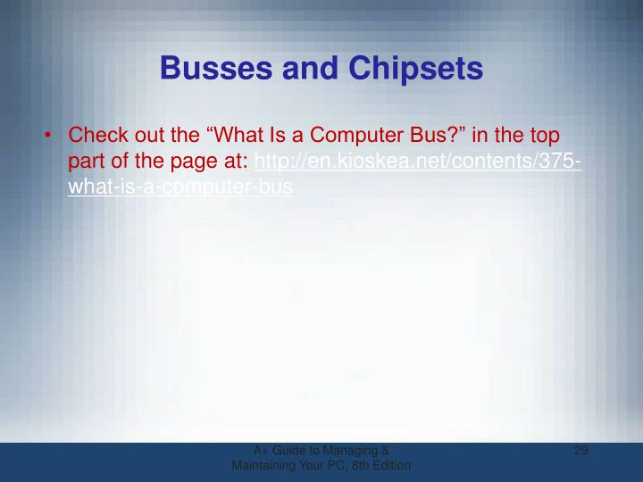 Busses and Chipsets