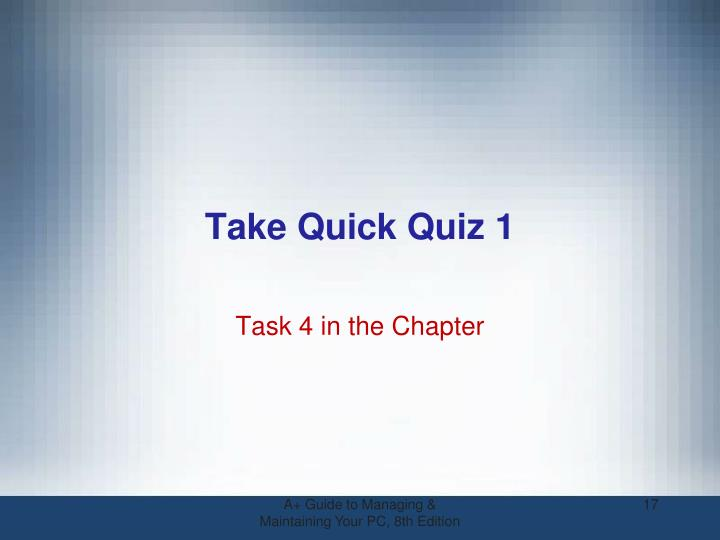 Take Quick Quiz 1