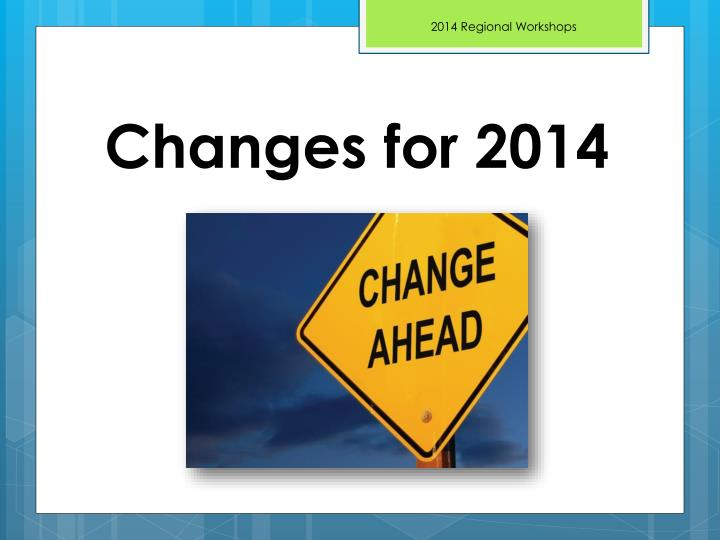 Changes for 2014