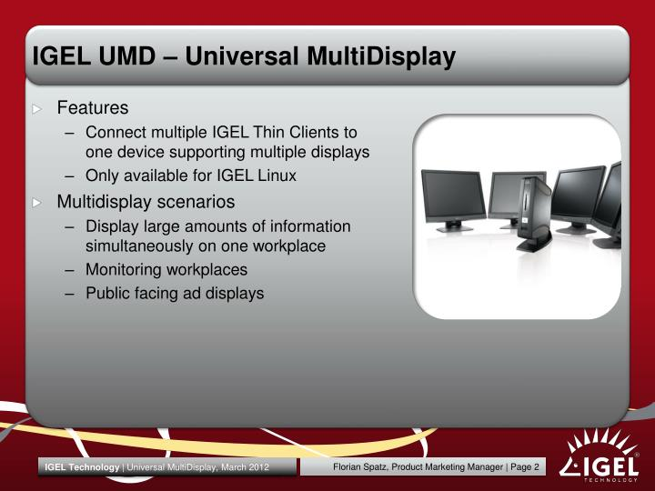 IGEL UMD – Universal