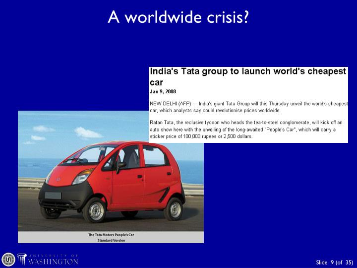 A worldwide crisis?