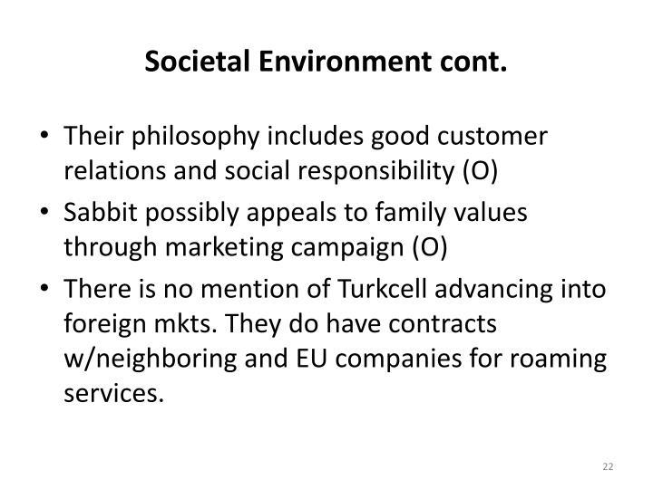 Societal Environment cont.