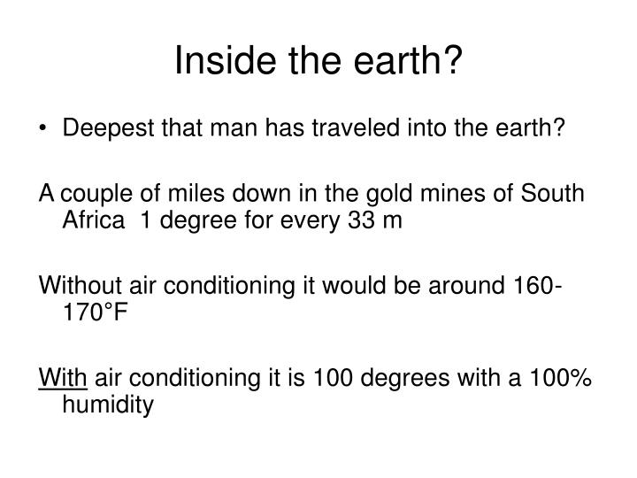 Inside the earth?