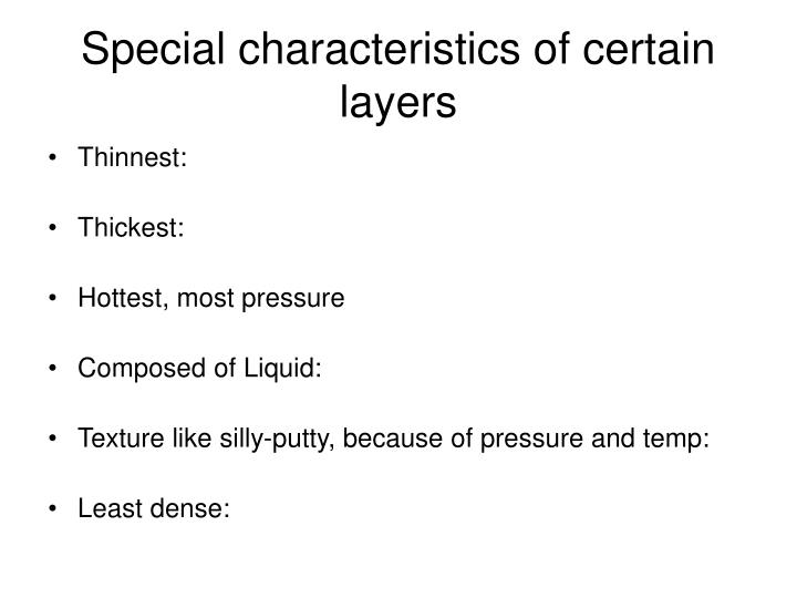 Special characteristics of certain layers