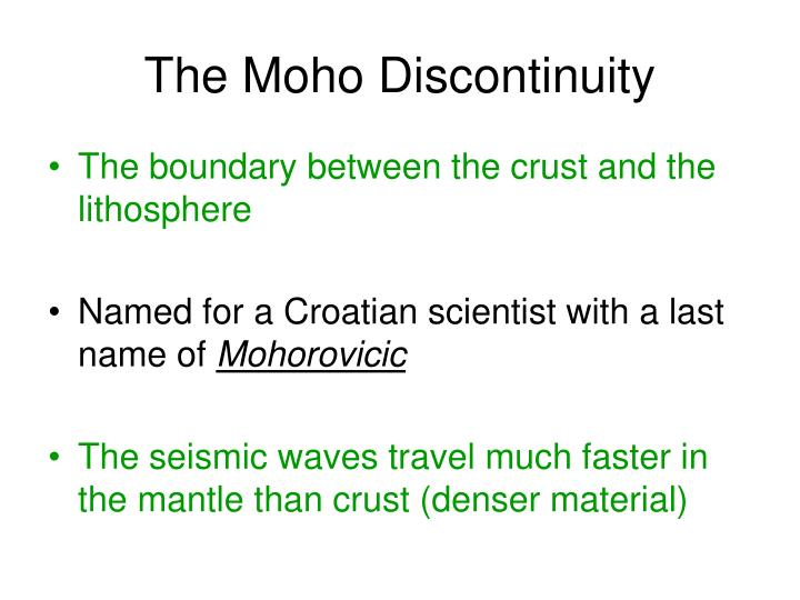 The Moho Discontinuity